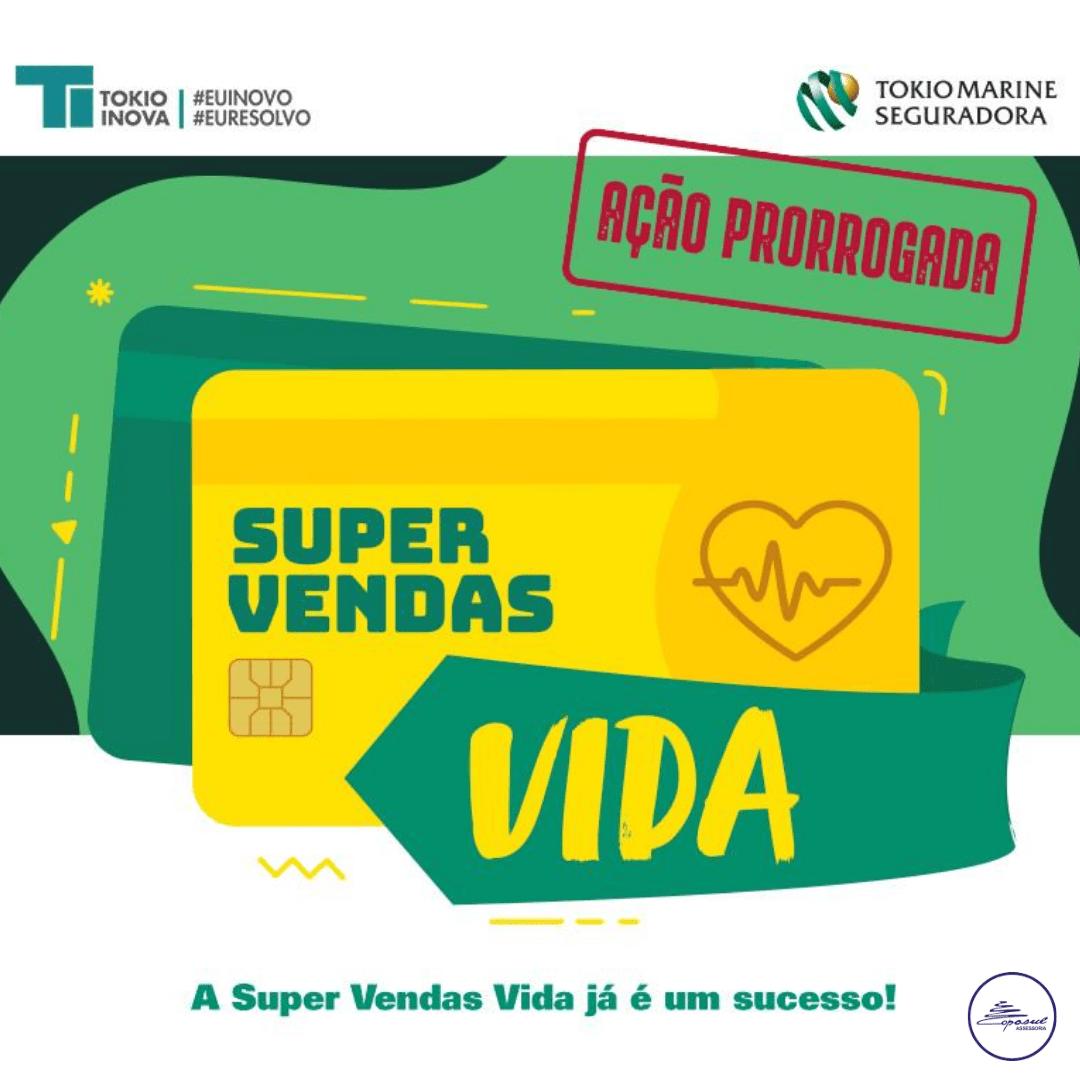TOKIO MARINE: SUPER VENDAS DE VIDA PRORROGADA