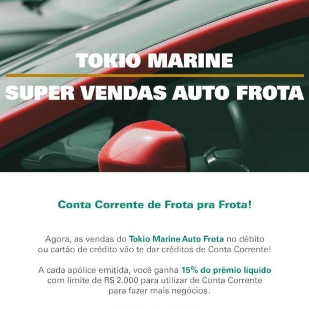 TOKIO MARINE: CONTA CORRENTE DE FROTA PRA FROTA